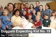 Duggars Expecting Kid No. 19