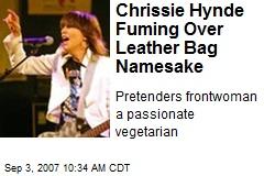 Chrissie Hynde Fuming Over Leather Bag Namesake