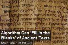 Algorithm Can 'Fill in the Blanks' of Ancient Texts