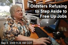 Oldsters Refusing to Step Aside to Free Up Jobs