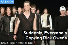 Suddenly, Everyone's Copying Rick Owens