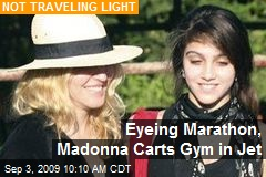 Eyeing Marathon, Madonna Carts Gym in Jet