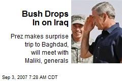 Bush Drops In on Iraq