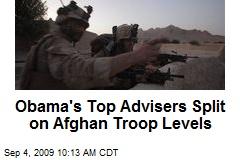 Obama's Top Advisers Split on Afghan Troop Levels