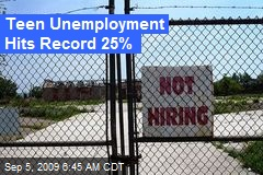 Teen Unemployment Hits Record 25%