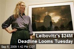 Leibovitz's $24M Deadline Looms Tuesday
