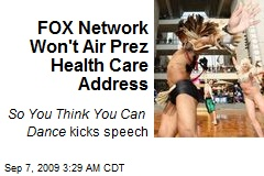 FOX Network Won't Air Prez Health Care Address