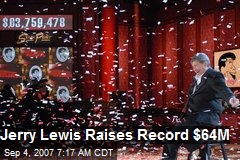 Jerry Lewis Raises Record $64M