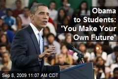 Obama to Students: 'You Make Your Own Future'