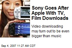 Sony Goes After Apple With TV, Film Downloads