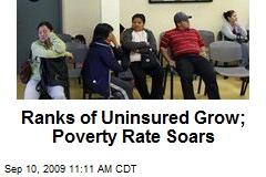 Ranks of Uninsured Grow; Poverty Rate Soars