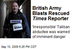 British Army Blasts Rescued Times Reporter