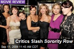 Critics Slash Sorority Row
