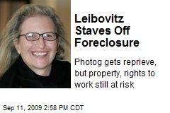 Leibovitz Staves Off Foreclosure