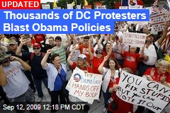 Thousands of DC Protesters Blast Obama Policies