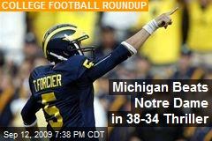 Michigan Beats Notre Dame in 38-34 Thriller