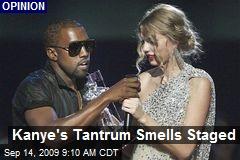 Kanye's Tantrum Smells Staged