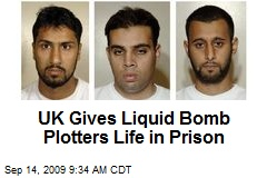 UK Gives Liquid Bomb Plotters Life in Prison