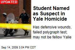 Student Named as Suspect in Yale Homicide