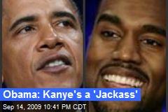 Obama: Kanye's a 'Jackass'