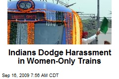 Indians Dodge Harassment in Women-Only Trains