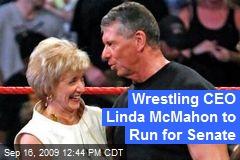 Wrestling CEO Linda McMahon to Run for Senate