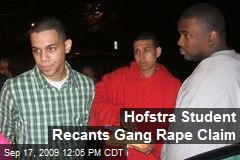 Hofstra Student Recants Gang Rape Claim
