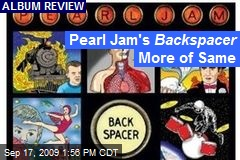 Pearl Jam's Backspacer More of Same