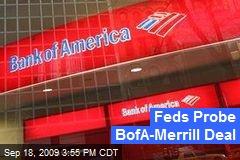 Feds Probe BofA-Merrill Deal