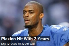 Plaxico Hit With 2 Years