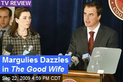 Margulies Dazzles in The Good Wife
