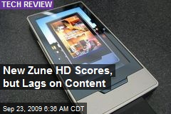 New Zune HD Scores, but Lags on Content