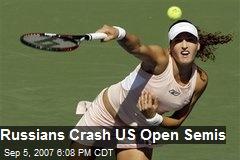 Russians Crash US Open Semis