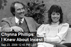 Chynna Phillips: I Knew About Incest