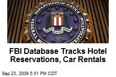 FBI Database Tracks Hotel Reservations, Car Rentals