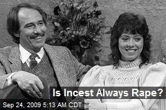 Is Incest Always Rape?