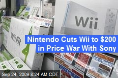 Nintendo Cuts Wii to $200 in Price War With Sony