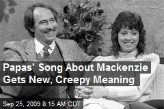 Papas' Song About Mackenzie Gets New, Creepy Meaning