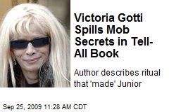 Victoria Gotti Spills Mob Secrets in Tell-All Book
