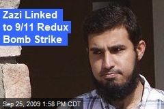 Zazi Linked to 9/11 Redux Bomb Strike