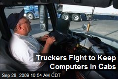 Truckers Fight to Keep Computers in Cabs