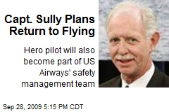 Capt. Sully Plans Return to Flying
