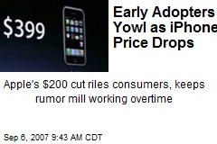 Early Adopters Yowl as iPhone Price Drops