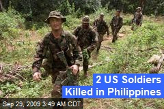 2 US Soldiers Killed in Philippines
