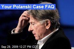 Your Polanski Case FAQ