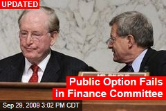 Public Option Fails in Finance Committee