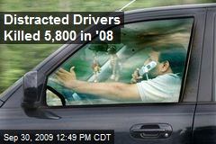 Distracted Drivers Killed 5,800 in '08
