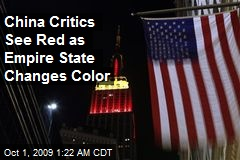 China Critics See Red as Empire State Changes Color