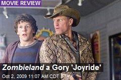 Zombieland a Gory 'Joyride'