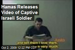 Hamas Releases Video of Captive Israeli Soldier